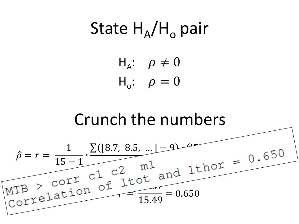 State H A /H o pair Crunch the numbers
