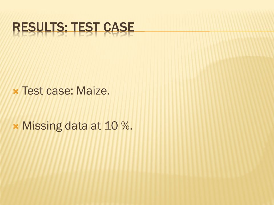  Test case: Maize.  Missing data at 10 %.
