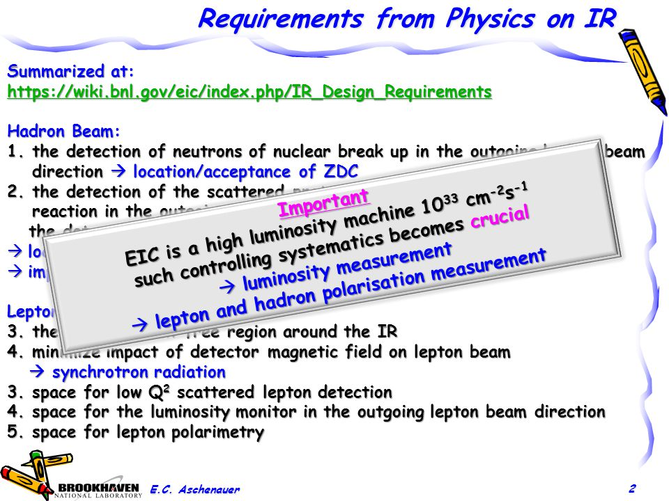 Requirements from Physics on IR E.C.