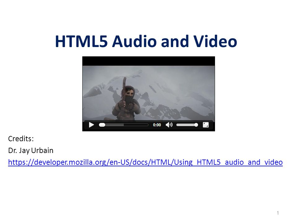 History of Video Support in Browsers 2000: Had to install multiple plugins: RealPlayer, QuickTime, WMP 2004-2008: Flash becomes dominant 2009: HTML5 announces native video support 2013: HTML5 has ~80% user support 2