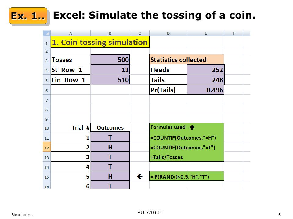 BU.520.601 Simulation6 Ex. 1.. Excel: Simulate the tossing of a coin.
