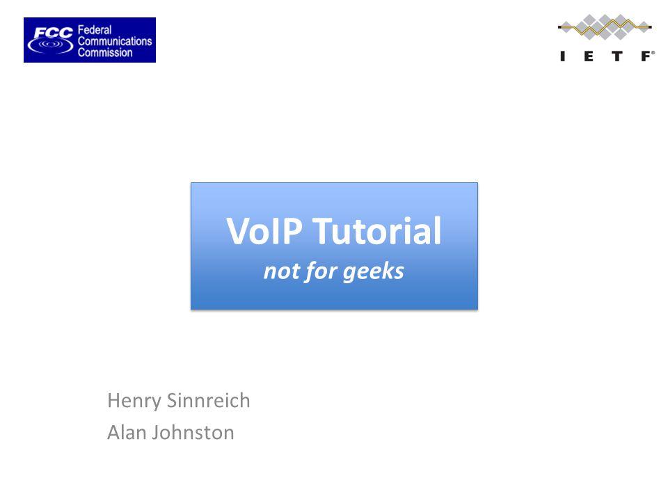 VoIP Tutorial not for geeks Henry Sinnreich Alan Johnston