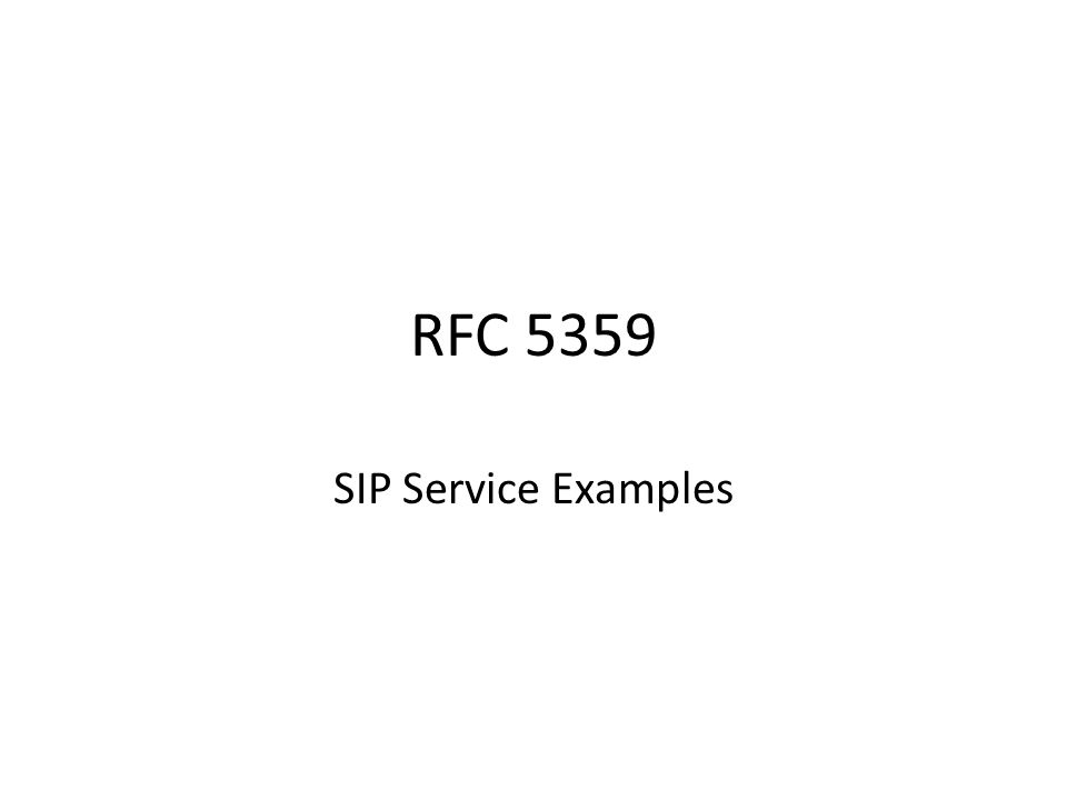 RFC 5359 SIP Service Examples