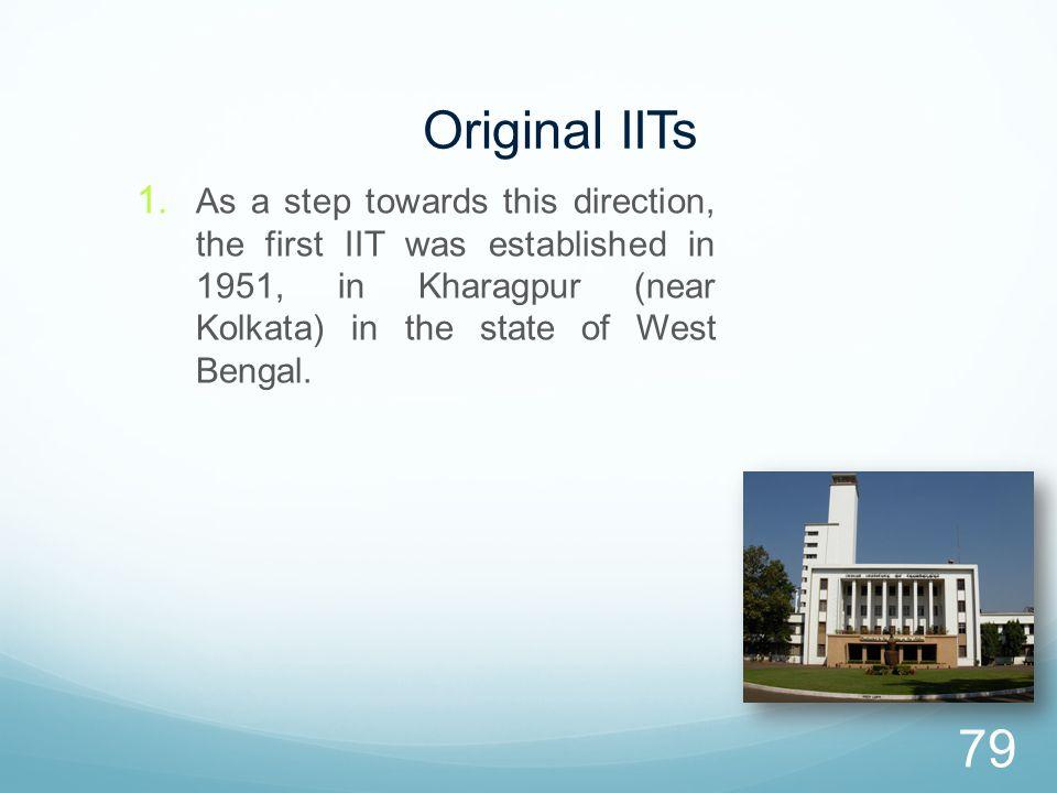 Original IITs 1.