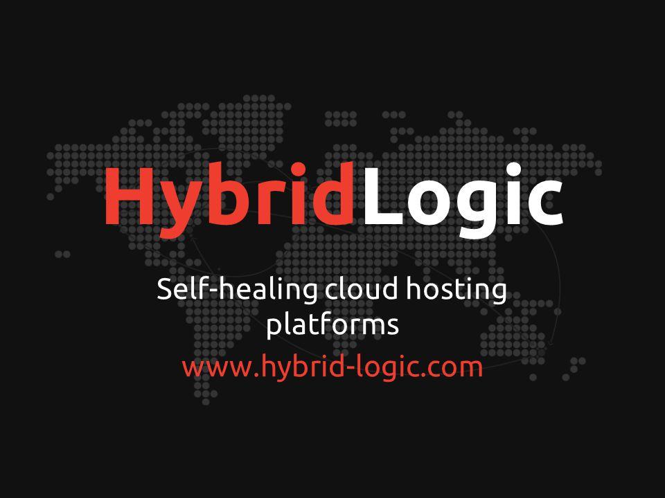 HybridLogic Self-healing cloud hosting platforms www.hybrid-logic.com