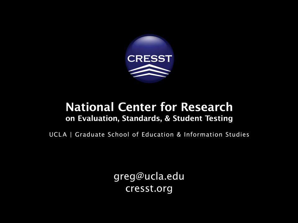 greg@ucla.edu cresst.org