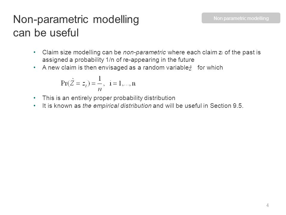 All sensible parametric models for claim size are of the form and Z 0 is a standardized random variable corresponding to.