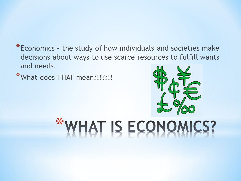 * Microeconomics * How do individuals make economic decisions Microeconomists are wrong about specific things… * Macroeconomics * The big picture: growth, employment, etc.