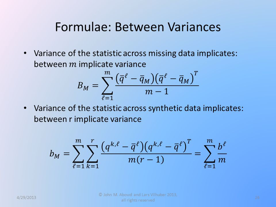 Formulae: Between Variances 4/29/2013 © John M.