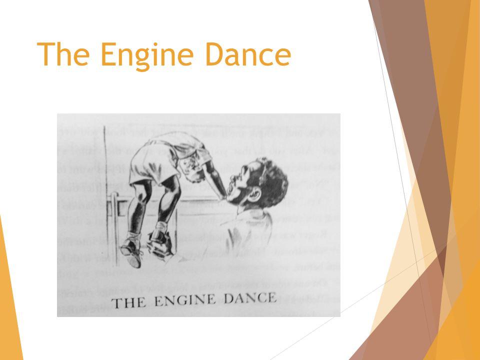 The Engine Dance