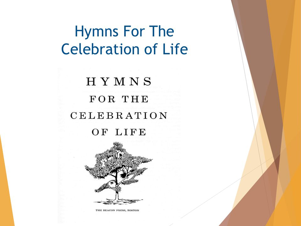 Hymns For The Celebration of Life
