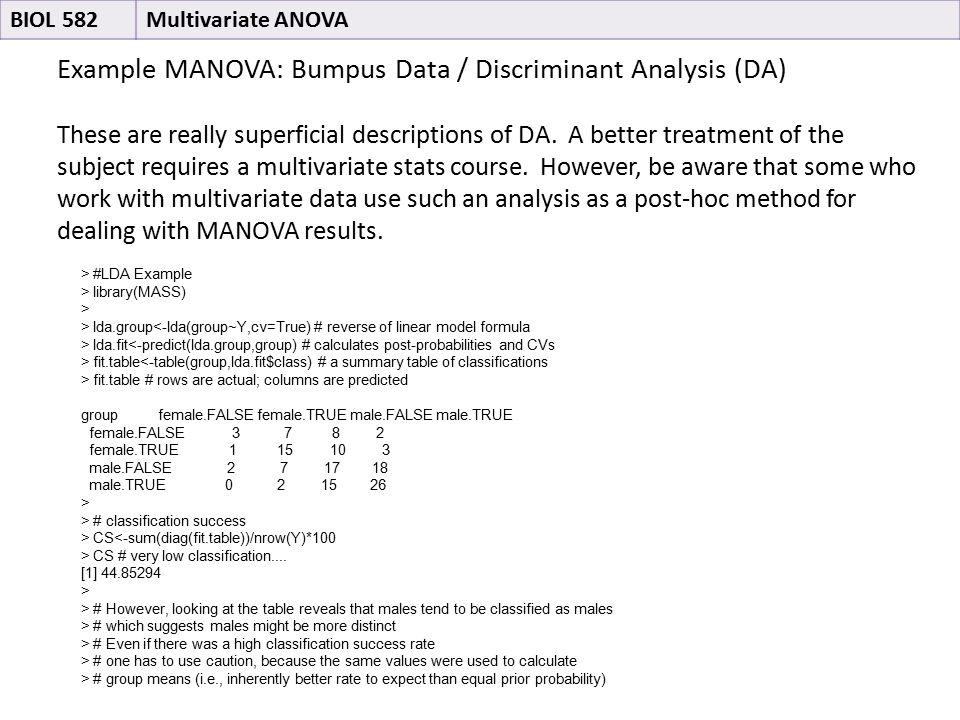 Example MANOVA: Bumpus Data / Discriminant Analysis (DA) These are really superficial descriptions of DA.