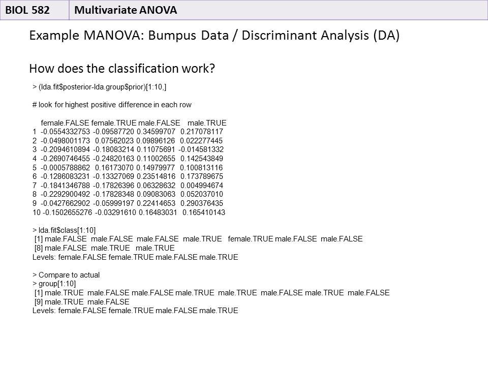 Example MANOVA: Bumpus Data / Discriminant Analysis (DA) How does the classification work.