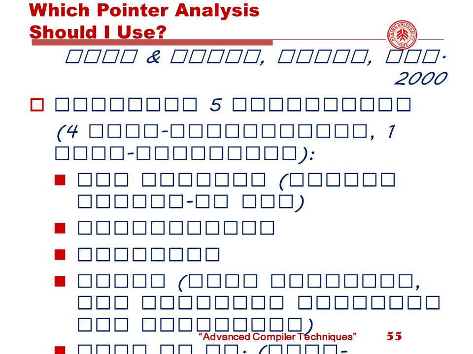 Which Pointer Analysis Should I Use. Hind & Pioli, ISSTA, Aug.