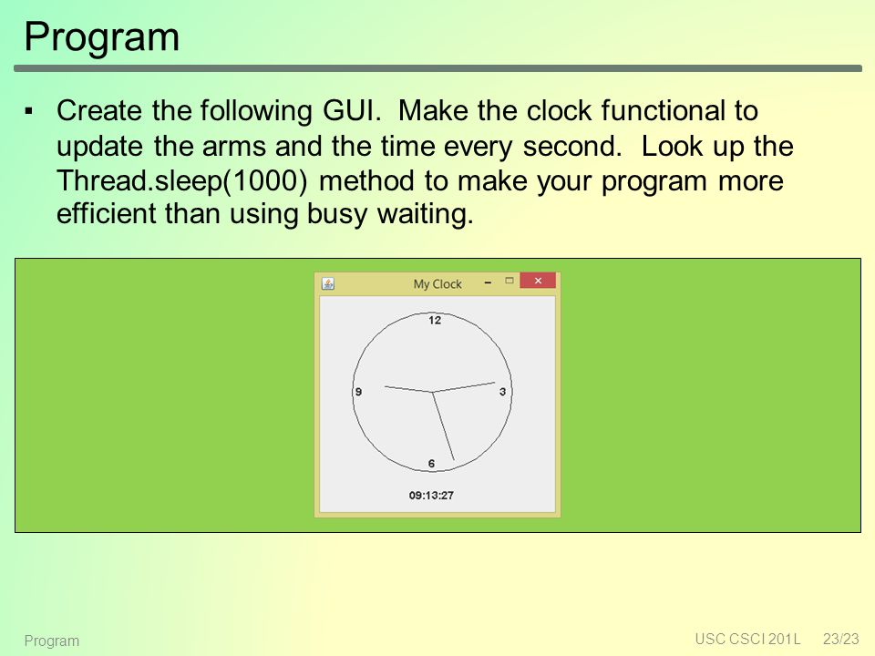 Program ▪Create the following GUI.