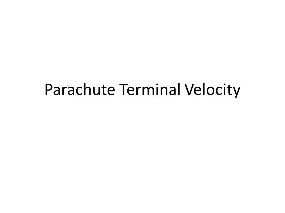 Parachute Terminal Velocity