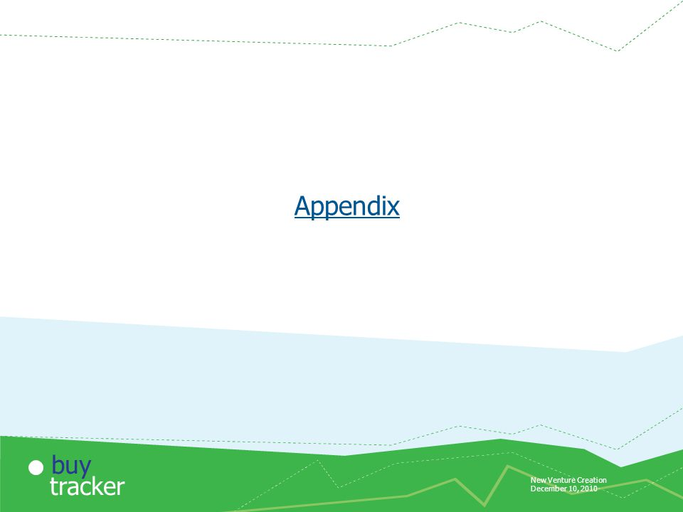 New Venture Creation December 10, 2010 tracker buy Appendix