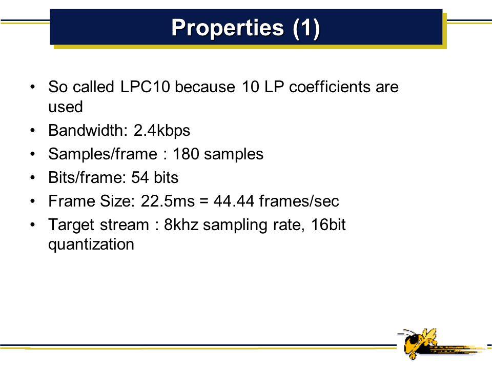 LPC10 Where is LPC10? Taxonomy of Speech Coders Speech Coders Waveform CodersVocoders Time Domain : PCM. ADPCM Frequency Domain : Sub-band coders, Ada