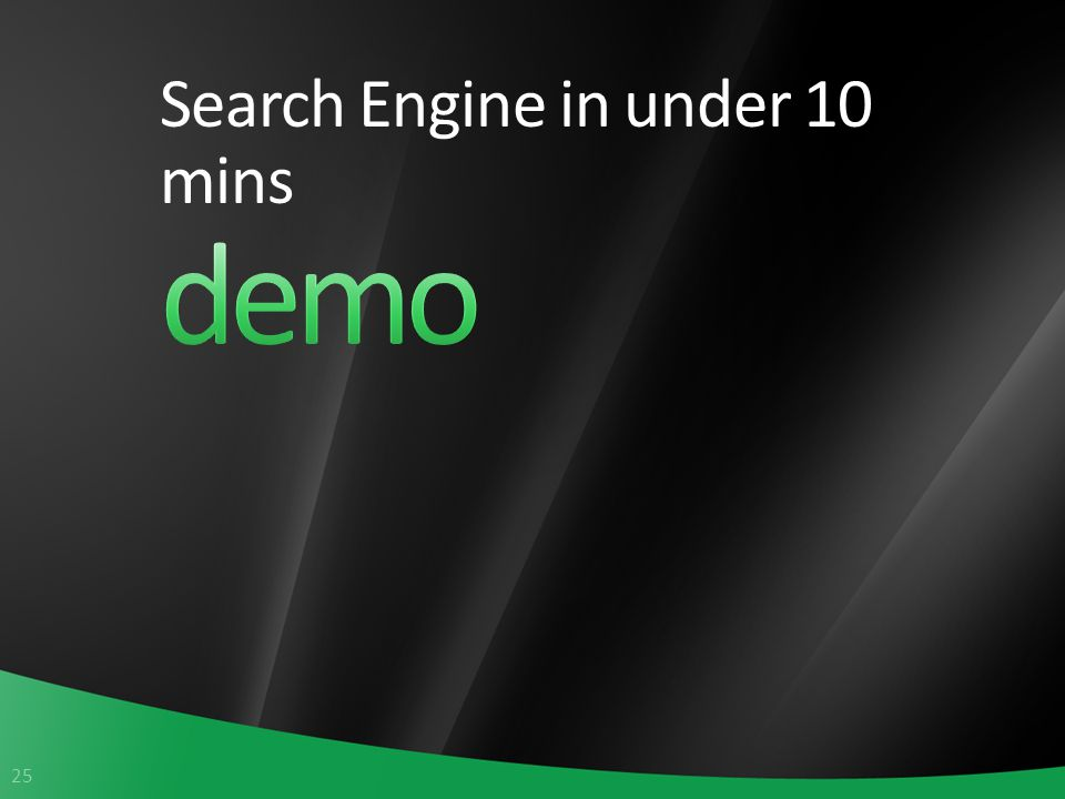 25 Search Engine in under 10 mins