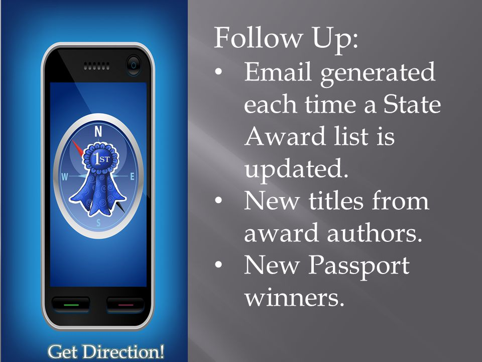 Follow Up: Email generated each time a State Award list is updated.