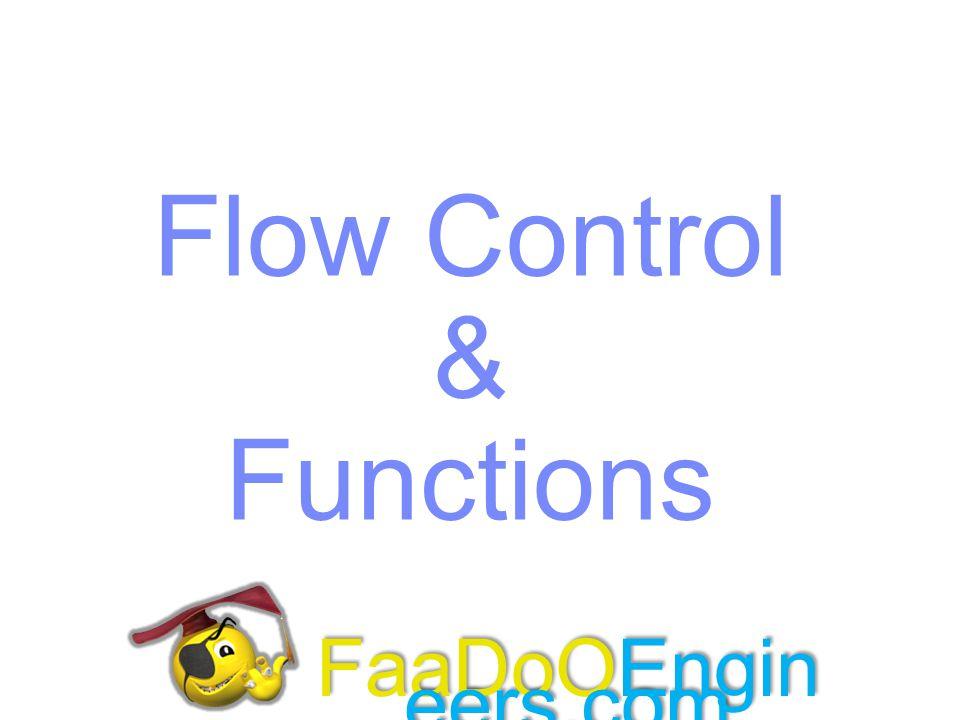Flow Control & Functions FaaDoOEngineers.com
