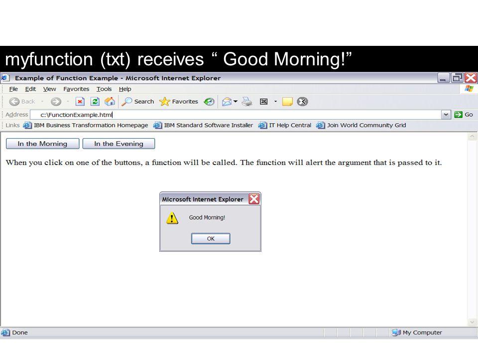 "myfunction (txt) receives "" Good Morning!"" FaaDoOEngineers.com"