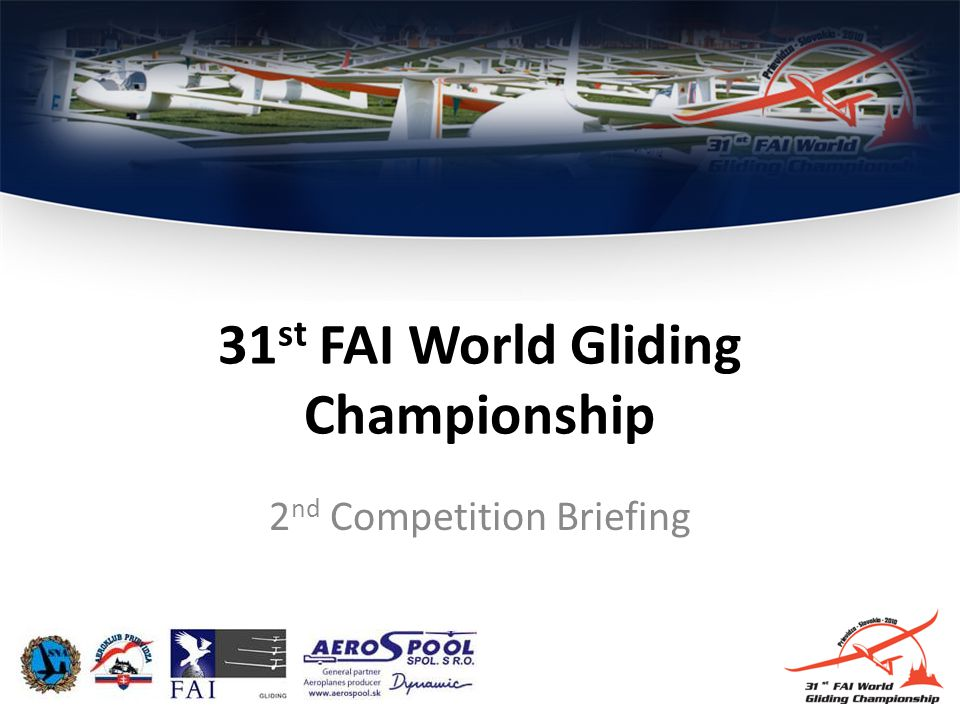 2 nd Competition Briefing