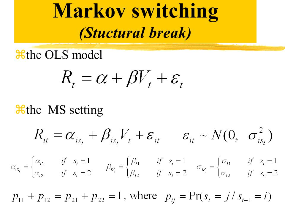 Markov switching (Stuctural break) zthe OLS model zthe MS setting