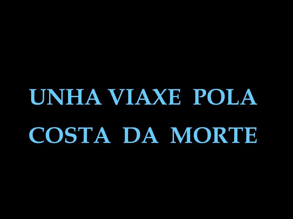 UNHA VIAXE POLA COSTA DA MORTE