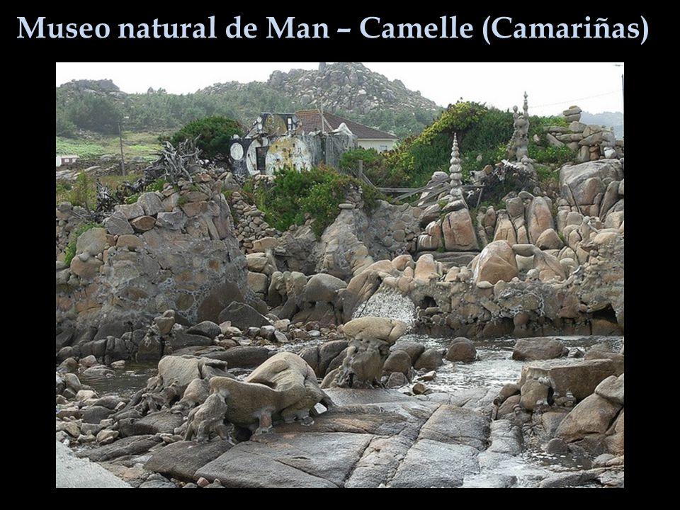 Museo natural de Man – Camelle (Camariñas)