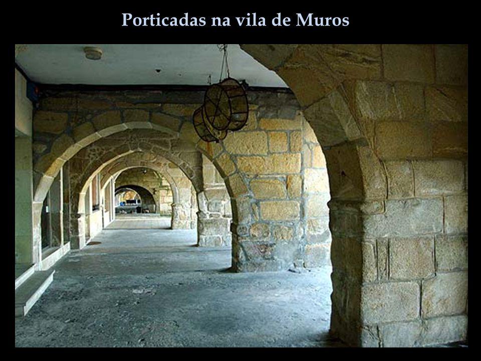 Porticadas na vila de Muros