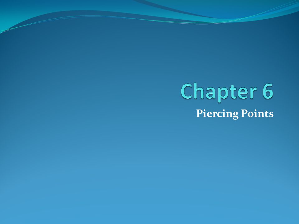 Piercing Points