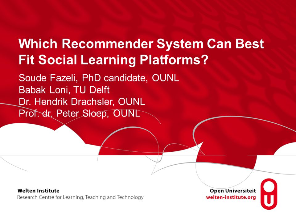 Which Recommender System Can Best Fit Social Learning Platforms.