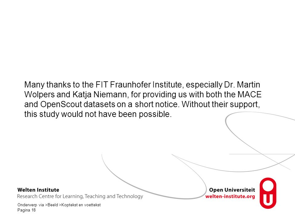 Many thanks to the FIT Fraunhofer Institute, especially Dr.