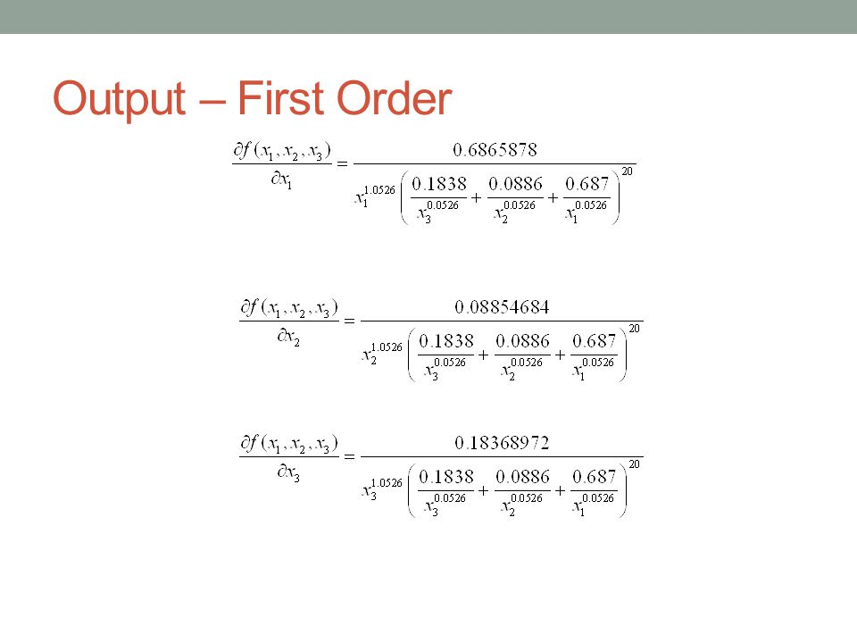Output – First Order