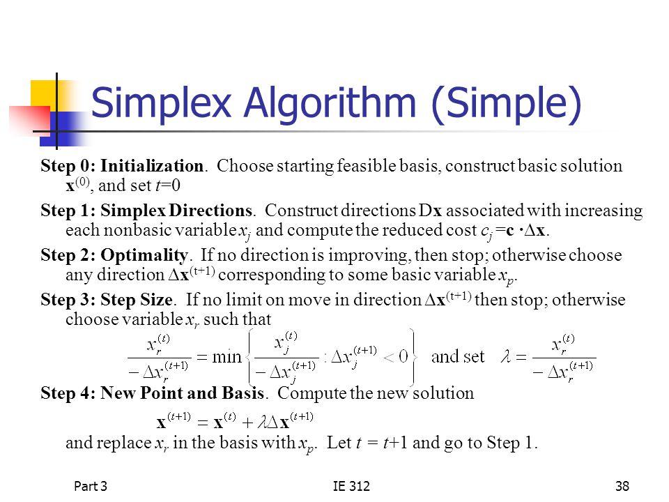 Part 3IE 31238 Simplex Algorithm (Simple) Step 0: Initialization.
