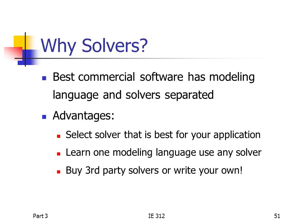 Part 3IE 31251 Why Solvers.