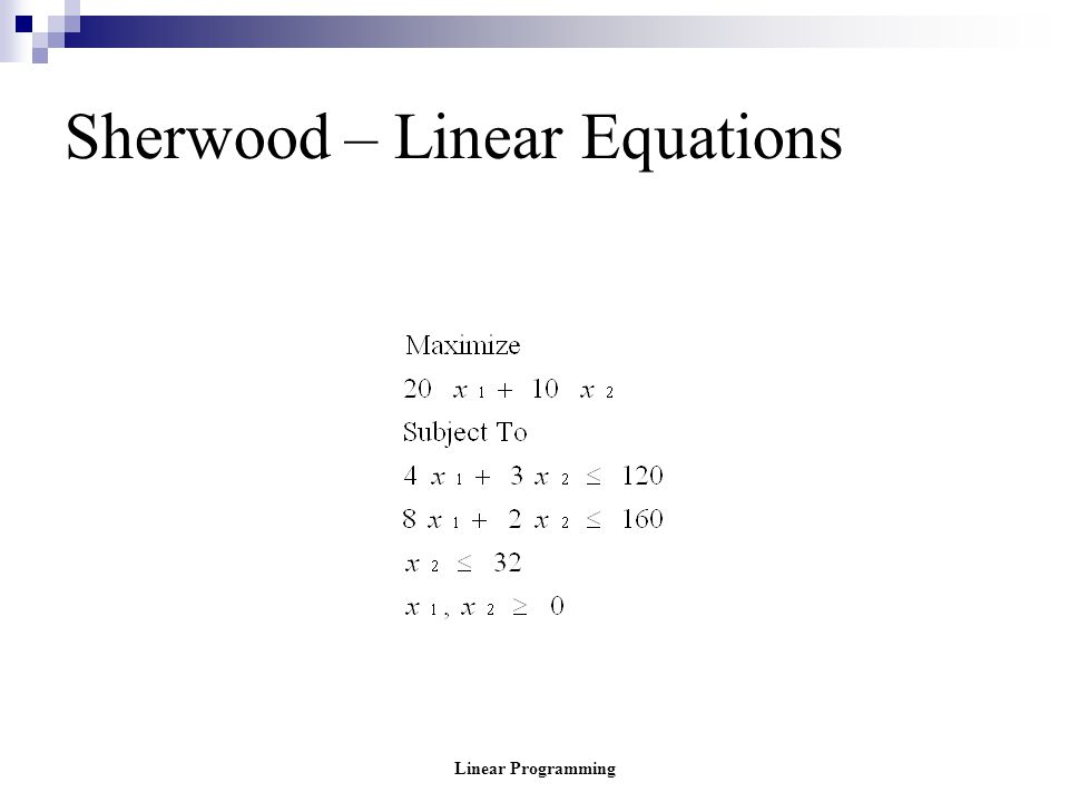 Linear Programming Sherwood – Linear Equations