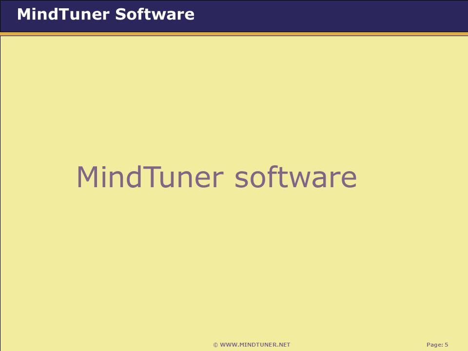© WWW.MINDTUNER.NET Page: 5 MindTuner Software MindTuner software