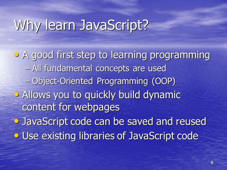 6 Why learn JavaScript.