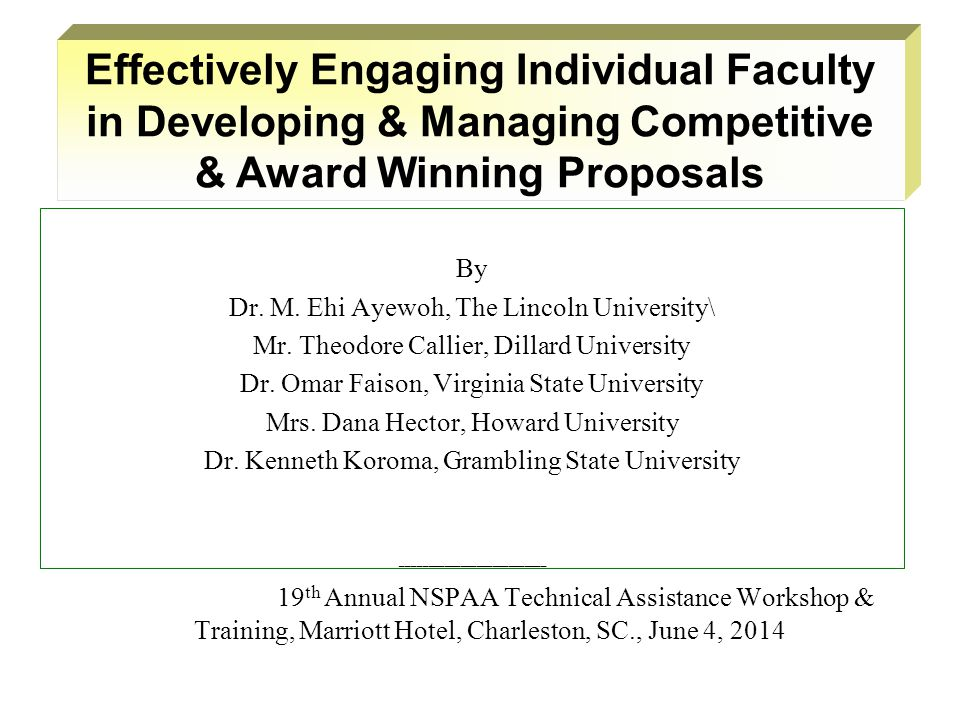 By Dr.M. Ehi Ayewoh, The Lincoln University\ Mr. Theodore Callier, Dillard University Dr.