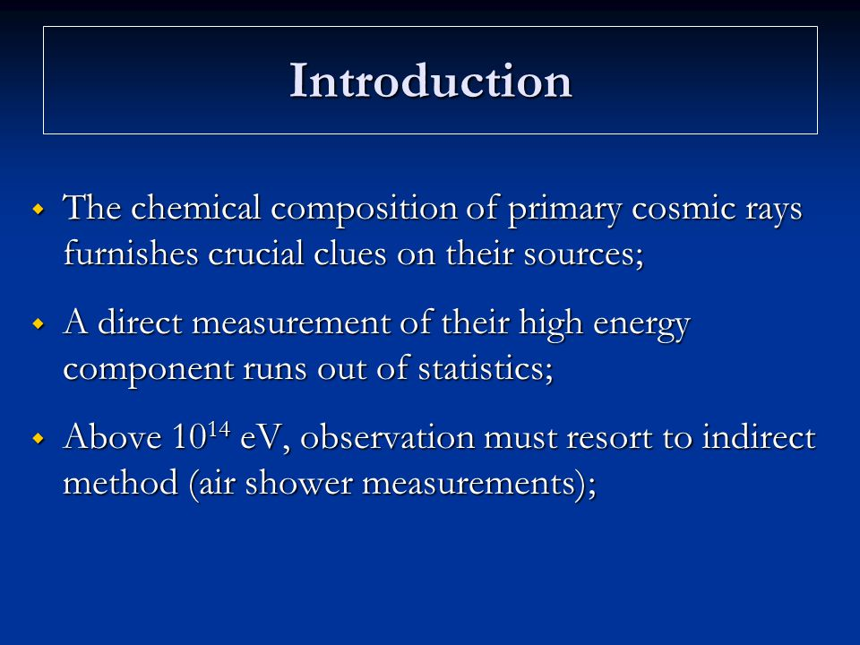 Chemical composition  Air shower interpretation is hampered by our lack of knowledge of the particle interaction physics;  Air showers present very large fluctuations;  Classic air shower experiments only sample the air shower at one depth.