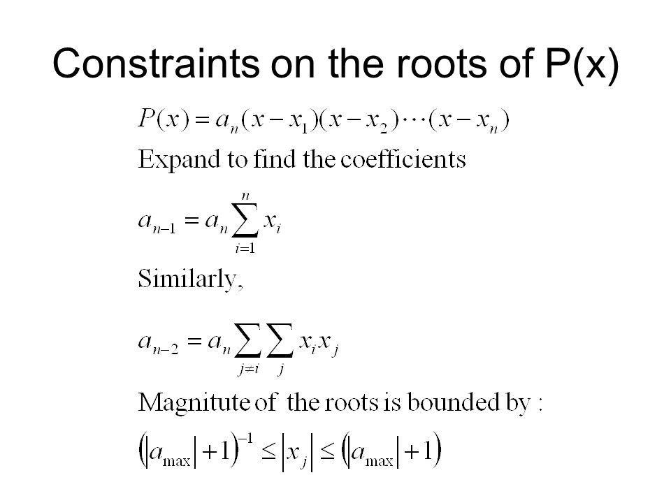Constraints on the roots of P(x)