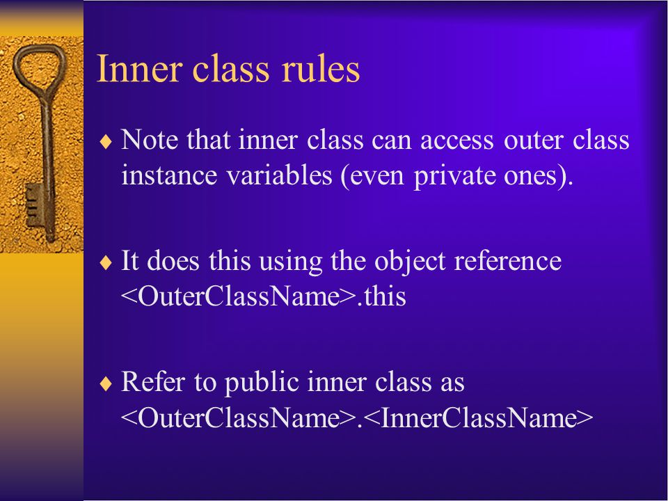 Another example public class TalkingClock{ private int interval; private boolean beep; public TalkingClock(int interval, boolean beep){ …} public void start(){ …} public class TimePrinter implements ActionListener //inner class { …} }