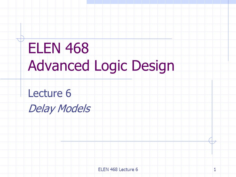 ELEN 468 Lecture 622 Path Polarity ( siga +*> q1 ) = delay_to_q1;// positive path polarity ( sigb -*> q2 ) = delay_to_q2;// negative path polarity ( sigc *> q3 ) = delay_to_q3;// unknown polarity ( siga +*> q1 ) = delay_to_q1;// positive path polarity ( sigb -*> q2 ) = delay_to_q2;// negative path polarity ( sigc *> q3 ) = delay_to_q3;// unknown polarity Specify whether a transition at output of a path has the same direction (rising or falling) as the input