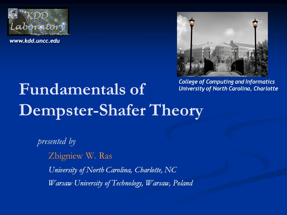 Fundamentals of Dempster-Shafer Theory presented by Zbigniew W.