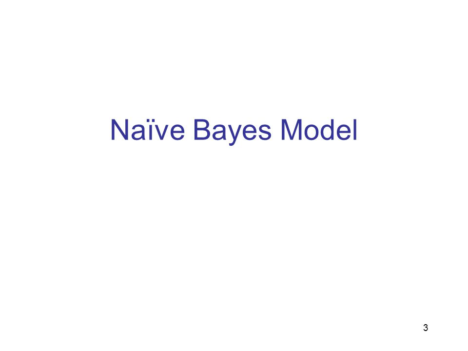 Naïve Bayes Assumption Features are conditionally independent given the category How do we estimate P(Y|X1,X2,..,Xn) from this.