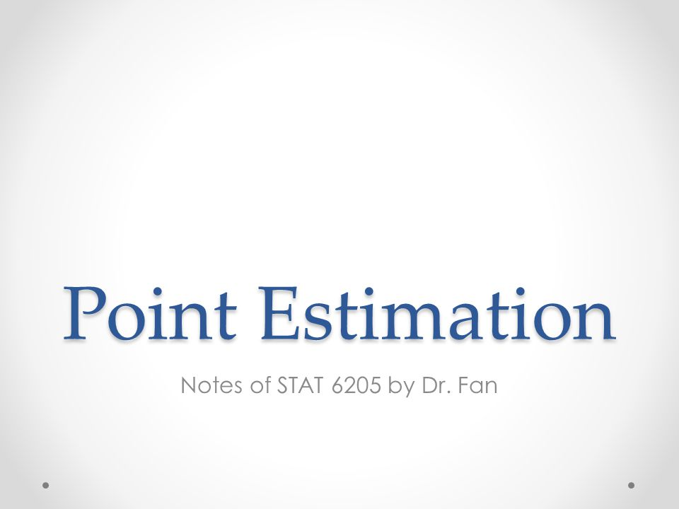 Overview Section 6.1 Point estimation Maximum likelihood estimation Methods of moments Sufficient statistics o Definition o Exponential family o Mean square error (how to choose an estimator) 6205-Ch6 2