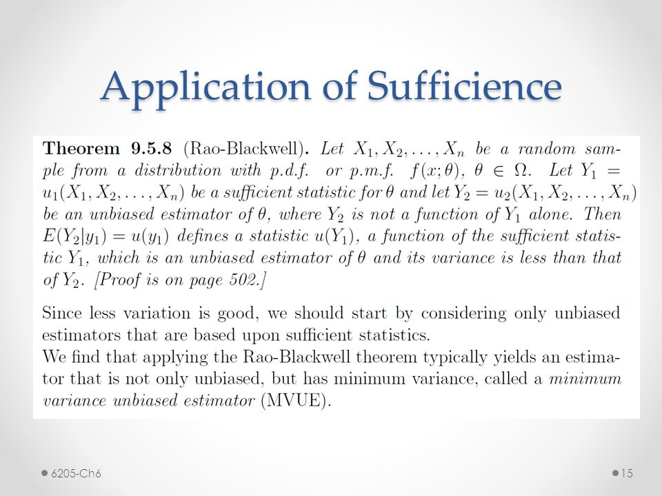 Application of Sufficience 6205-Ch6 15