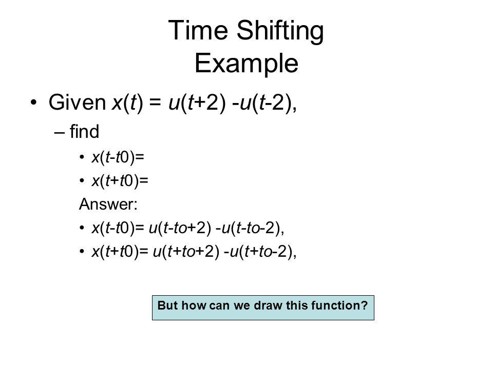Plot t<-2  f(t)=0 -2<t<-1  f(t)=3[t+2] -1<t<1  f(t)=-3t 1<t<3  f(t)=-3 3<t<  f(t)=0 http://www.wolframalpha.com/input/?i=3*%28t%2B2%29*UnitStep%28t%2B2%29- 6*%28t%2B1%29*UnitStep%28t%2B1%29%2B3*%28t-1%29*UnitStep%28t-1%29%2B3*UnitStep%28t- 3%29 Using Mathematica - click here: